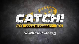 Indul a Catch - Úgyis utolérlek! a TV2-n!