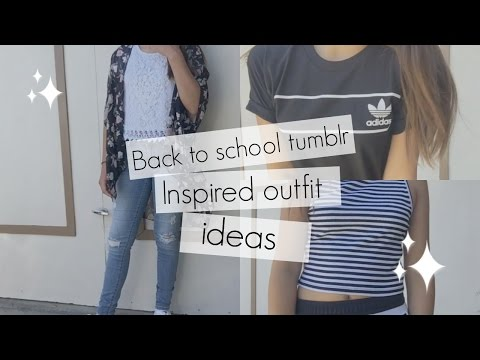 Back to school tumblr inspired outfit ideas!!