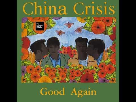 China Crisis - Good Again (LYRICS)
