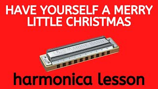 Have Yourself A Merry Little Christmas (Frank Sinatra) C harmonica lesson + free harmonica tab
