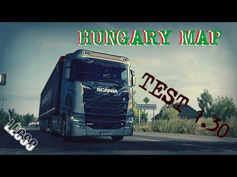👉🏼👉🏼ETS2 Hungary Map 1.30 test ......Scania NextGen