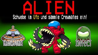 Neue ALIEN MONSTER ROLLE in Among Us!