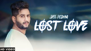 New Punjabi Hits 2018 Jass Pedhni Teaser ( Lost Love ) Punjabi Songs 2018 Sa Records