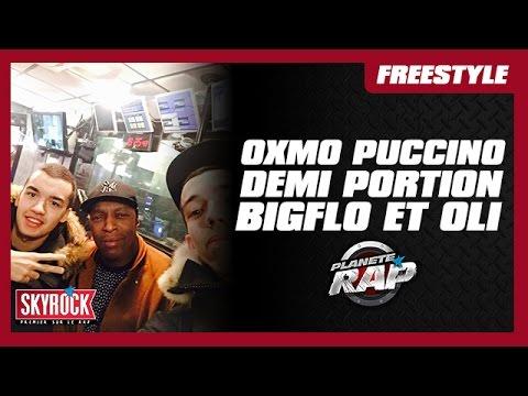 Oxmo Puccino, Demi Portion, BigFlo et Oli en live #PlanèteRap