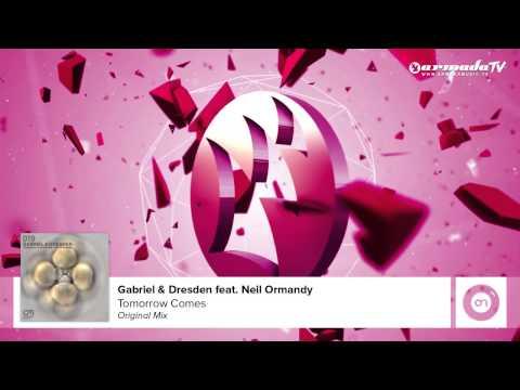 Gabriel & Dresden feat. Neil Ormandy - Tomorrow Comes (Original Mix)