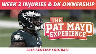 2018 Fantasy Football Rankings Update  — Week 3 Injuries, News and DraftKings Ownership