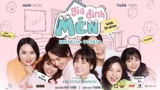 [Trailer] Web Drama Gia Đình Mén - Hari Won - Tuấn Trần