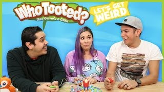 WHO TOOTED?! Let's Get Weird