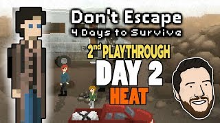 SUNS OUT GUNS OUT | Let's Play Don't Escape: 4 Days To Survive - PART 6 | Graeme Games