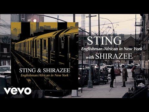 Sting, Shirazee - Englishman / African In New York (19 марта 2021)