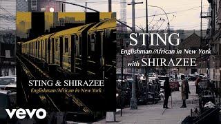Sting, Shirazee - Englishman / African In New York