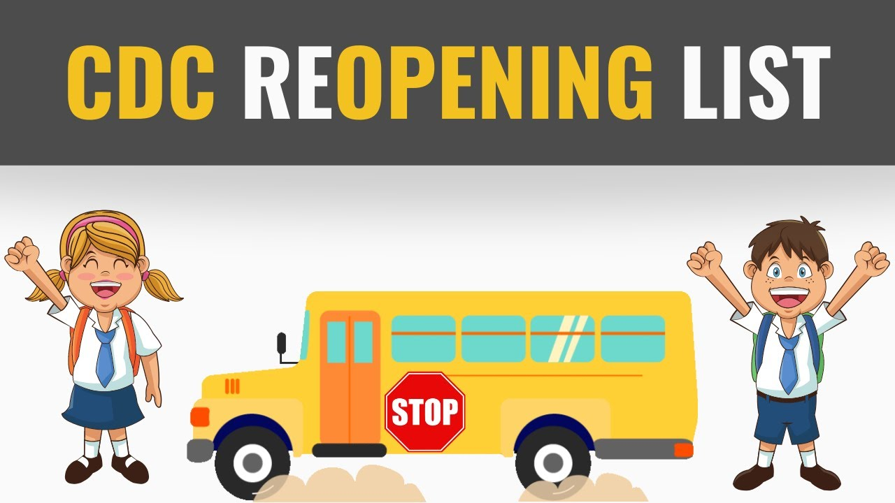 CDC Guidelines for Reopening Schools | CDC School ...