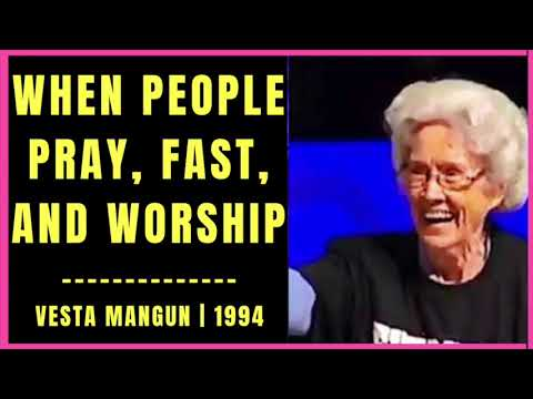 When People Pray, Fast, and Worship by Vesta Mangun 1994