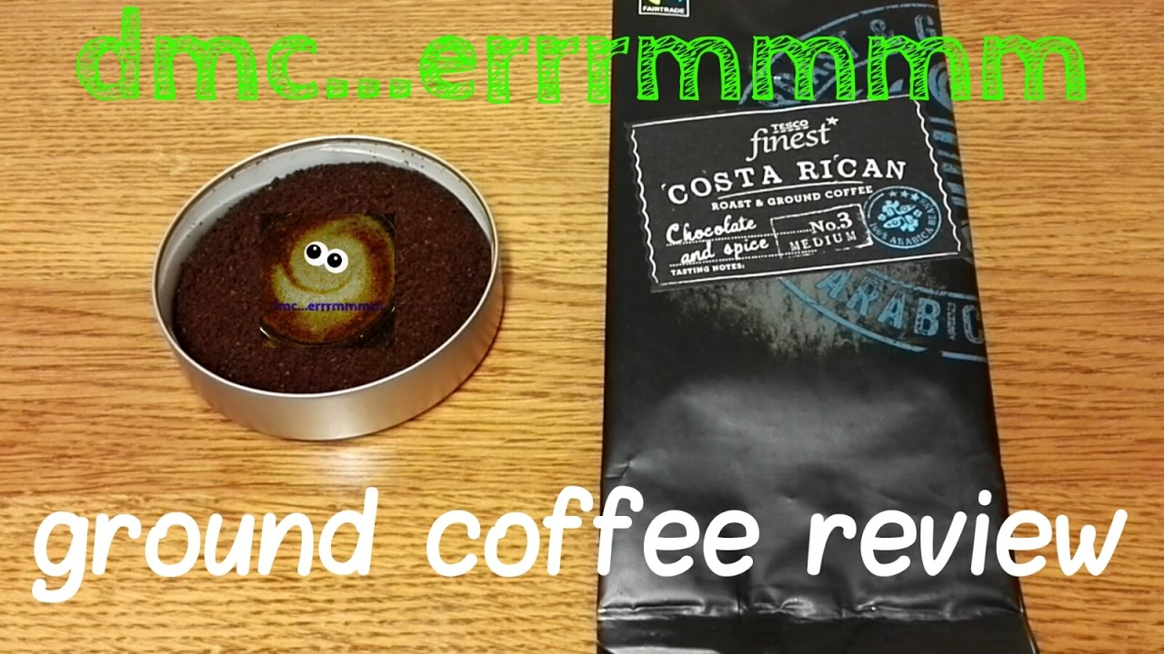 Tesco Finest Costa Rican Roast Ground Coffee Review