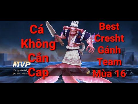 Liên Quân Mùa 16 - Best Cresht - Gánh Team Bất Đắc Dĩ | Arena of Valor, RoV, AOV, 傳說對決