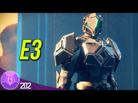 DESTINY 2 - Summer Event, E3 2018, & Investment Economy Review | #202 Destiny The Show