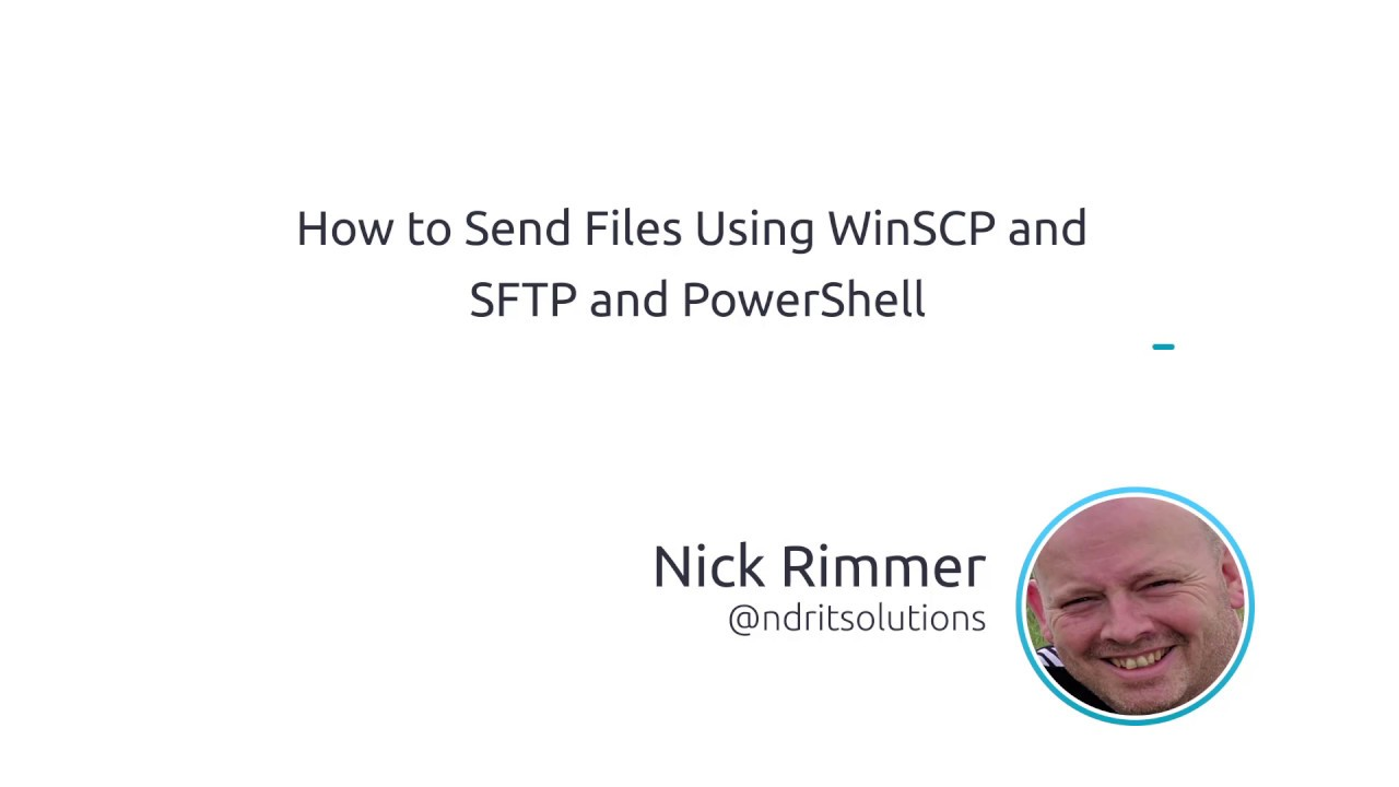 How To Send Files Using WinSCP And SFTP And PowerShell