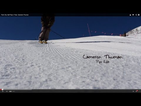 Park City Half Pipe // Feat. Cameron Thuman