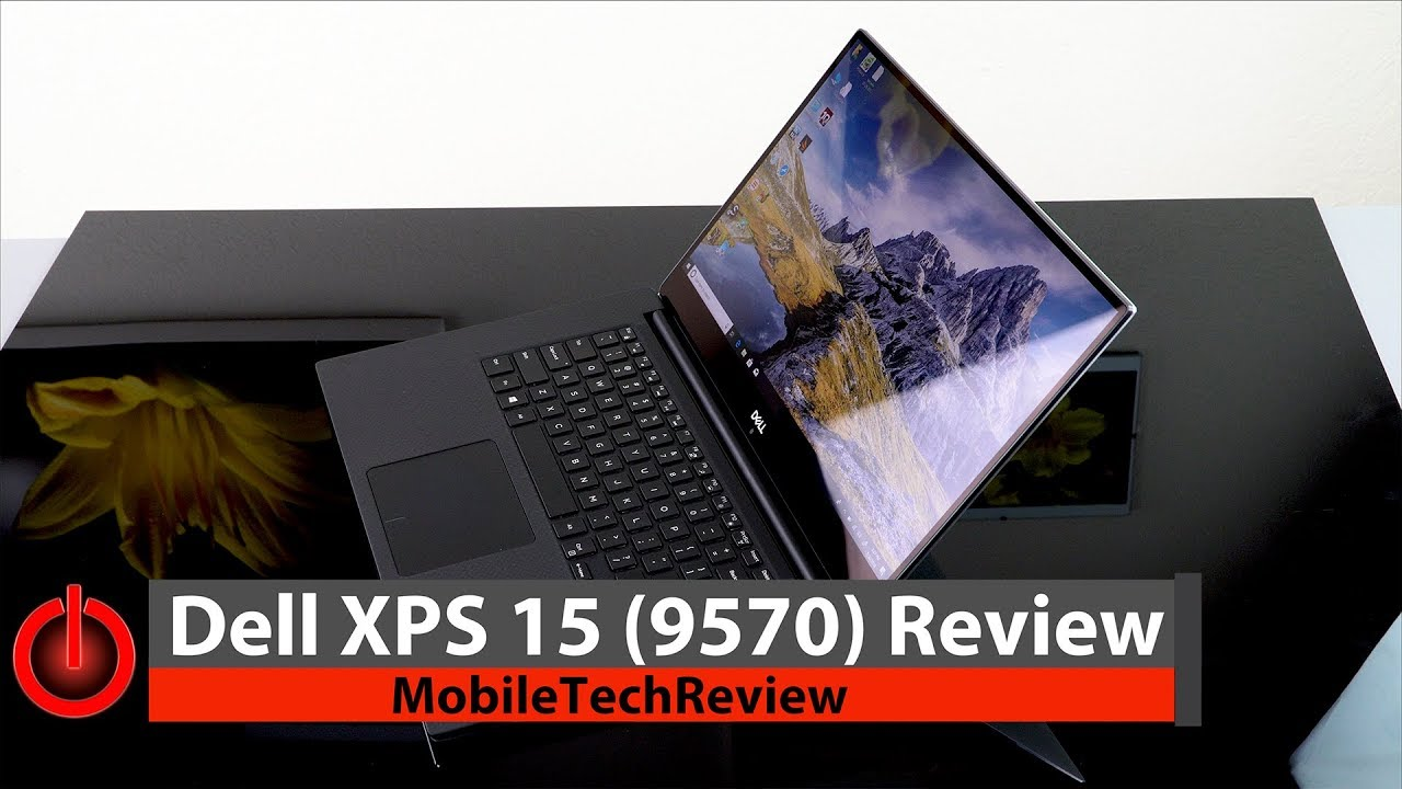 Dell XPS 15 (9570) 2018 Review