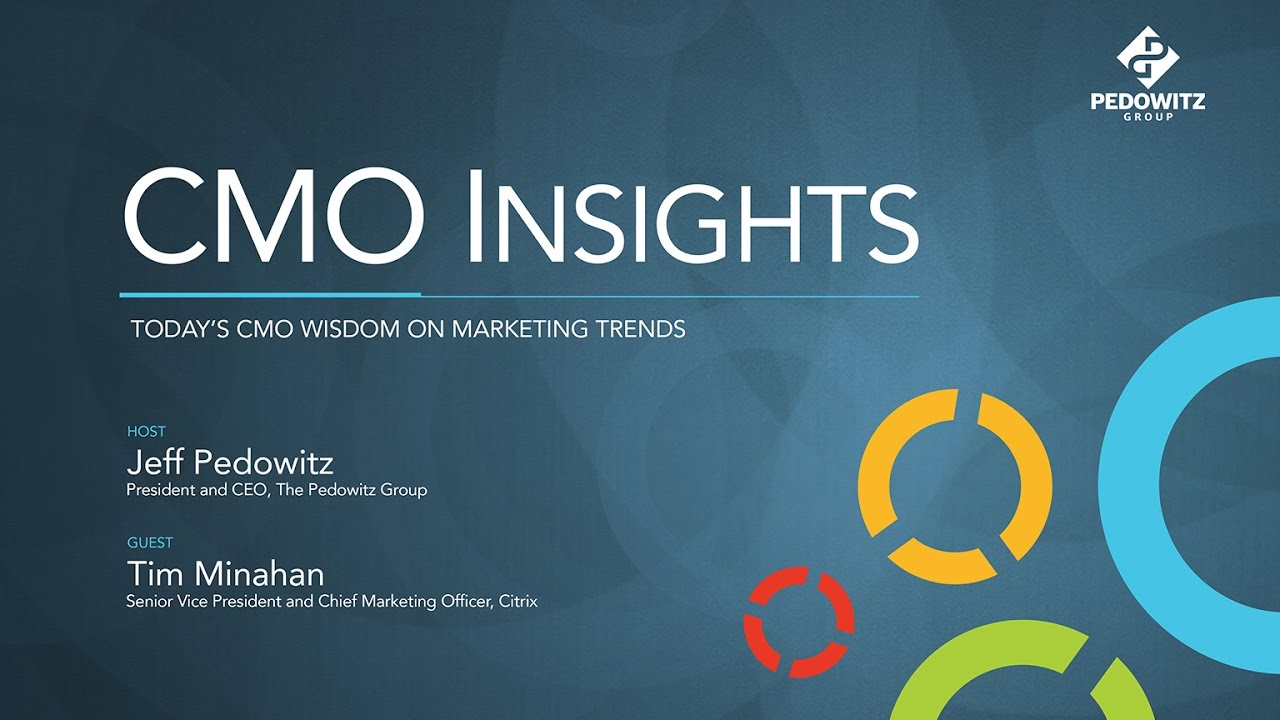 CMO Insights: Tim Minahan