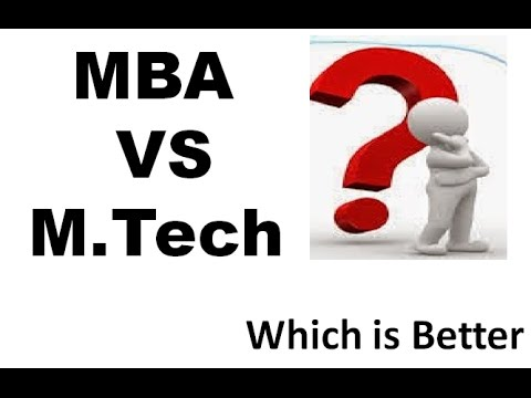 MBA VS M.Tech || Which Is Better Option|| MBA || M.Tech || in Best Institutes