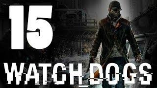 Watch Dogs - Прохождение игры на русском [#15] PlayStation 4