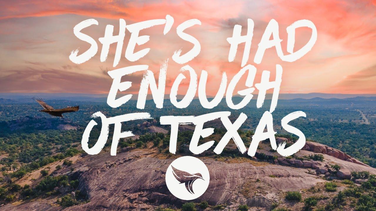 Triston Marez - She's Had Enough of Texas (Lyrics)