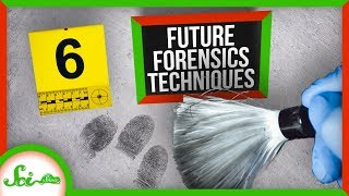 6 Forensic Technologies of the Future