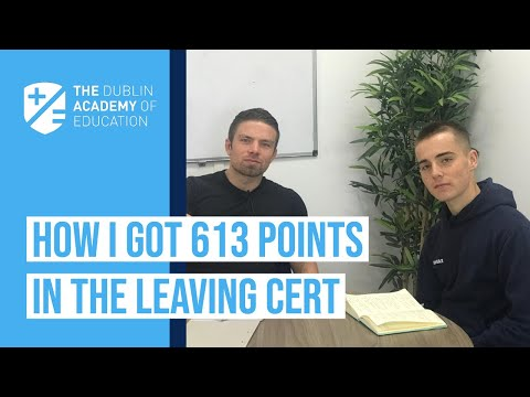 How I Got 613 Points In The Leaving Cert