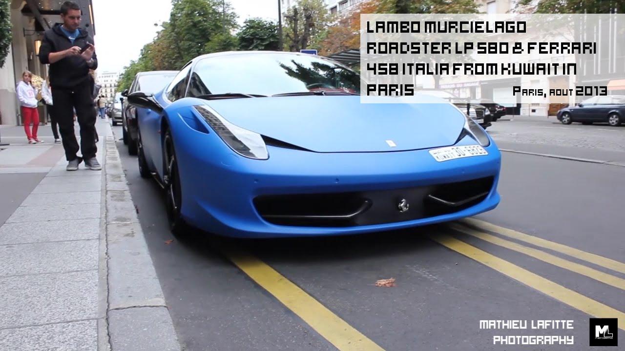Lambo Murcielago Roadster LP 580 U0026 Ferrari 458 Italia From Kuwait In Paris