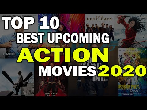 [THE BEST UPCOMING ACTION MOVIES OF 2020] (HOT LIST!!)
