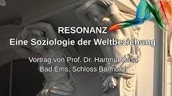 Prof. Dr. Hartmut Rosa / RESONANZ - Eine Soziologie der Weltbeziehung