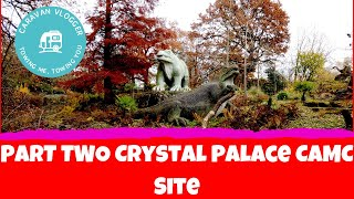 Part Two. Horniman and Crystal Palace CAMC Site.