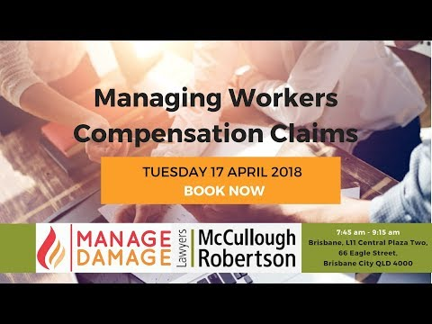 Managing Workers' Compensation Claims – from incident through to claim resolution