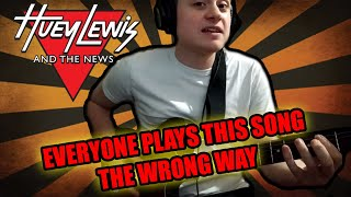 Everyone Plays This Wrong - The Power Of Love - Huey Lewis and The News - Guitar Lesson