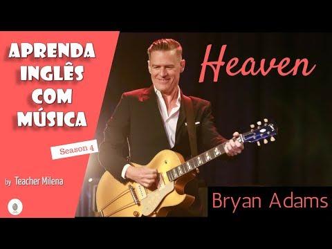 Heaven - Bryan Adams - Aprenda Inglês Com Música By Teacher Milena #78 (S4E15) - LIVE