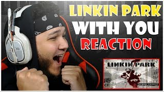 🎤 Hip-Hop Fan Reacts To Linkin Park - With You 🎸