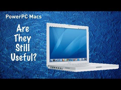 PowerPC Macs  - Are They Still Useful?