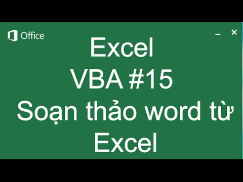 Hướng dẫn soạn thảo văn bản word từ excel – Học VBA trong Excel 5