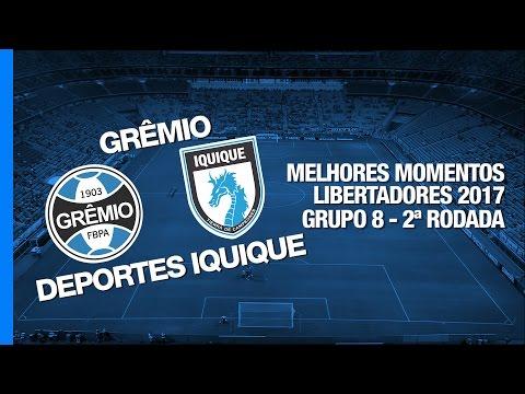 Melhores Momentos - Grêmio 3 x 2 Deportes Iquique - Libertadores - 11/04/2017