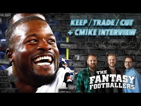 Fantasy Football 2016 - Keep/Trade/Cut + Christine Michael Interview - Ep. #274
