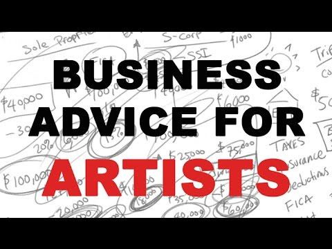 Business Advice For Artists (Taxes)
