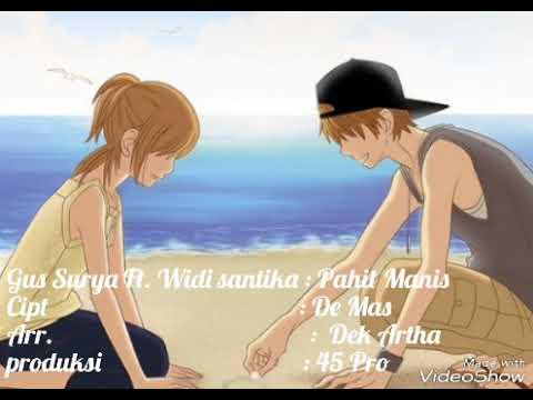 Gus Surya ft Widi Santika : Pahit Manis Mp3