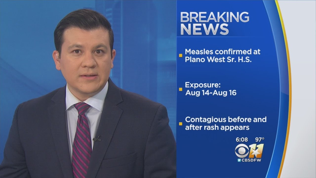 Measles case confirmed at Plano West Senior High School