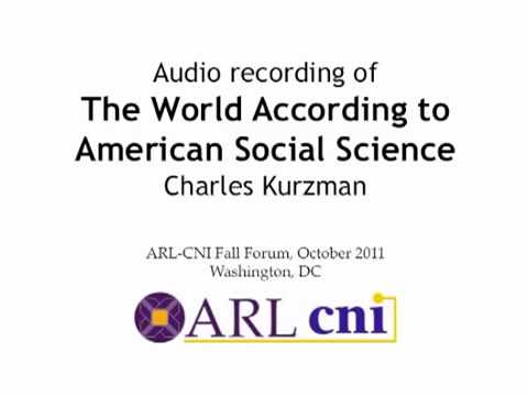 The World According to American Social Science, ARL-CNI Fall Forum, Oct. 2011