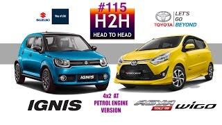 H2H #115 Suzuki IGNIS vs Toyota NEW AGYA WIGO