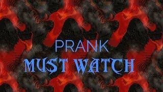 Prank (very funny)