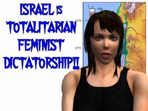 Israel is a Totalitarian Feminist Dictatorship!!