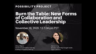 Burn the Table: New Forms of Collaboration and Collective Leadership