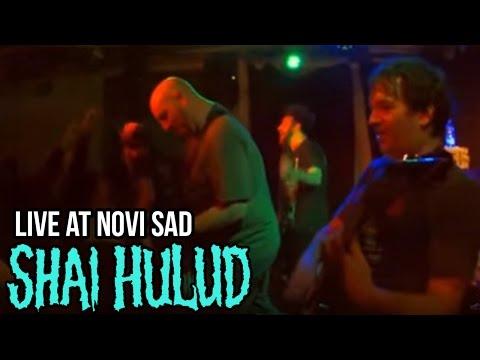 Shai Hulud, Live at Novi Sad